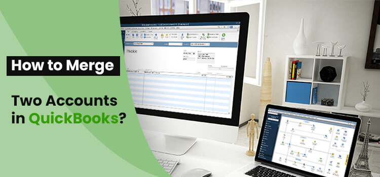 merge two accounts in QuickBooks